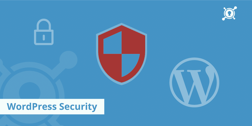 TOP 6 TIPS TO KEEP YOUR WORDPRESS SITE SECURED